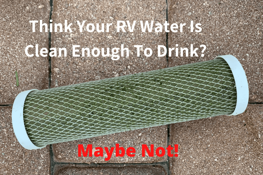 Dirty RV Water Filter